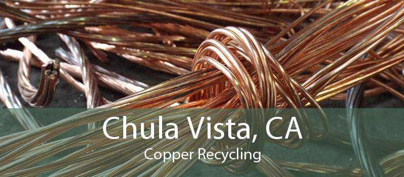 Chula Vista, CA Copper Recycling