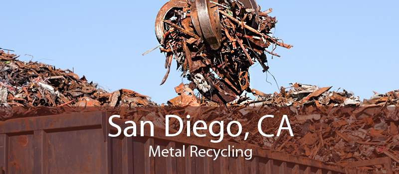 San Diego, CA Metal Recycling